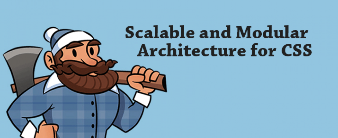 SMACCS Scalable and Modular Architecture for CSS